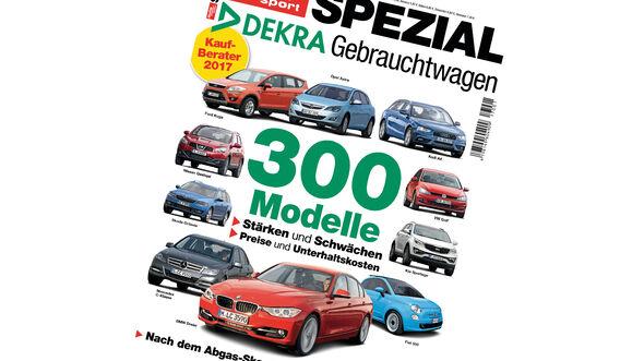 Dekra Report 2017 Empfehlenswerte Gebrauchtwagen Auto Motor Und