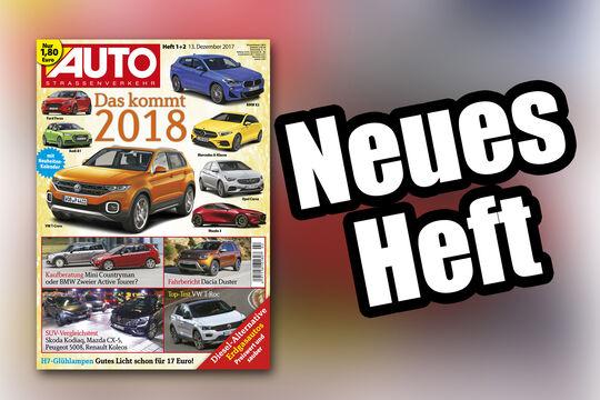 Neues Heft AUTOStrassenverkehr, Ausgabe 01/2018, Heftvorschau