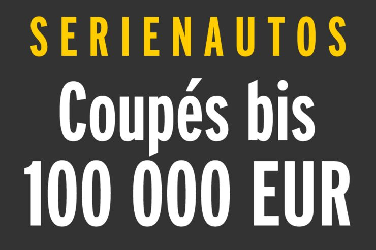 Serienautos - Coupés bis 100 000 EUR