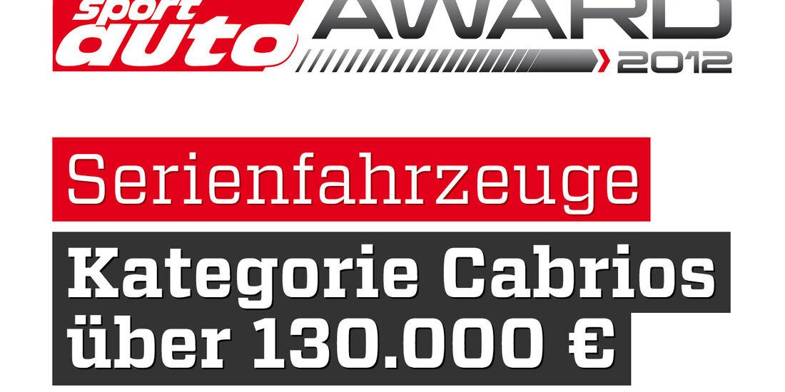 sport auto Award 2012 Serienfahrzeuge Kategorie Cabrios über 130.000 Euro